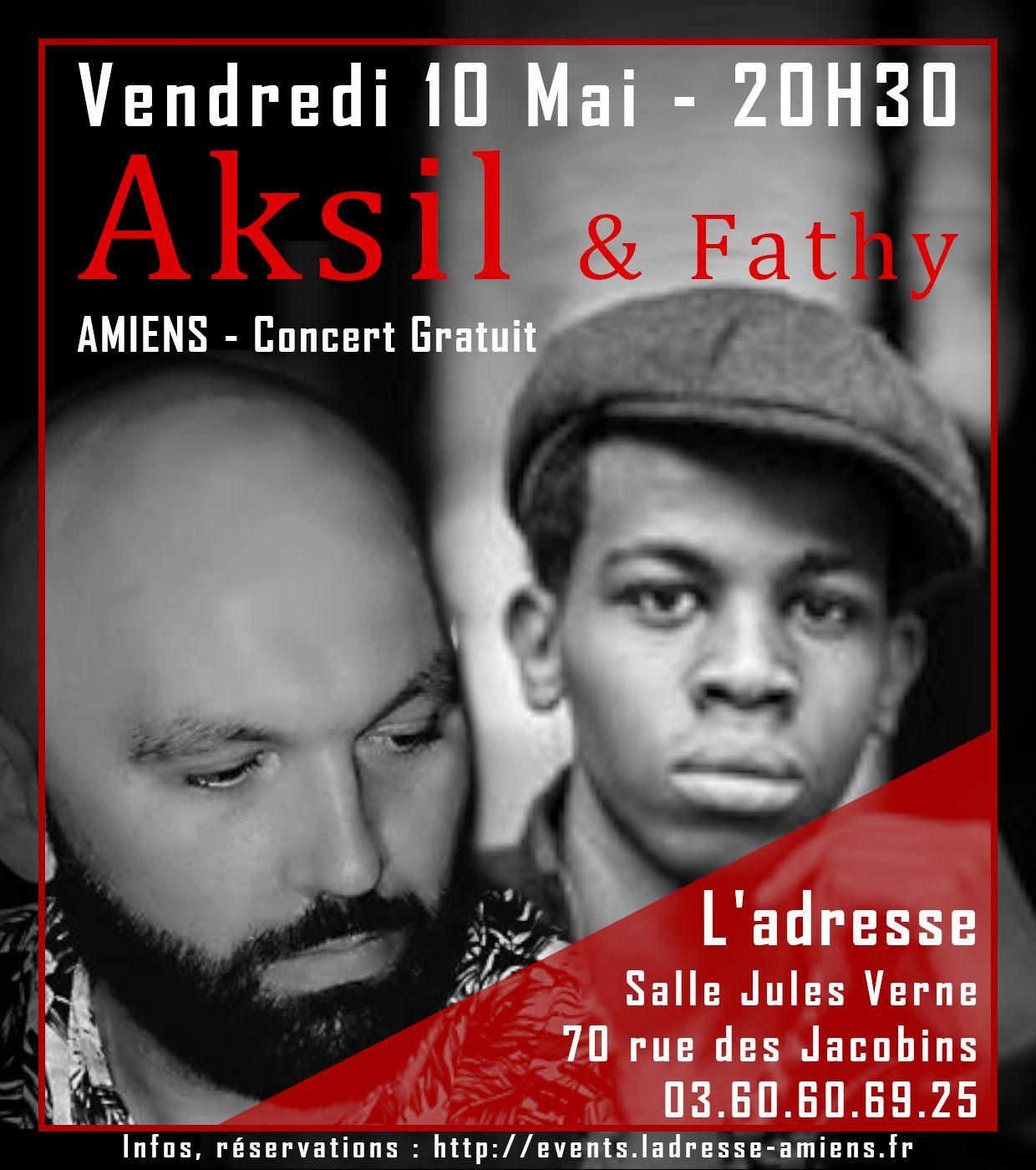 Aksil & Fathy Affiche 10 MAI 2019